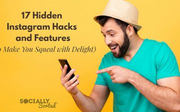 17 Hidden Instagram Hacks and Features (That Will Make You Squeal With Delight) – Socially Sorted
